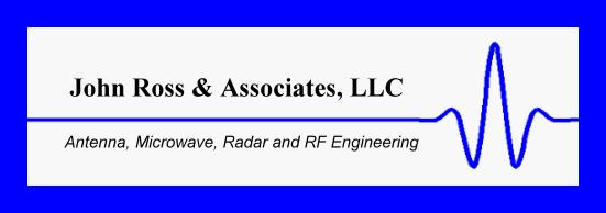John Ross & Associates, LLC - Antenna, Microwave, Radar and RF Engineering